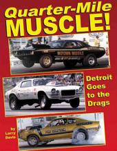 Quarter-Mile Muscle!