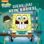 Siehe Da! Kein Karies! Ein Besuch beim Zahnarzt (SpongeBob SquarePants)