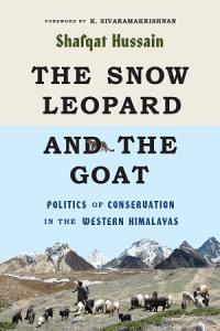 The Snow Leopard and the Goat Book