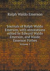 Journals of Ralph Waldo Emerson, with annotations edited by Edward Waldo Emerson, and Waldo Emerson Forbes: Volume 2