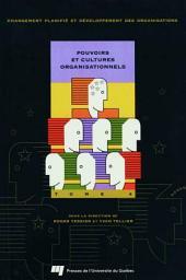 Pouvoirs et cultures organisationnels :: Volume4