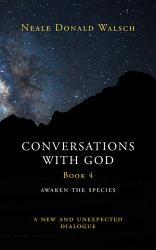 Conversations with God  Bk 4  PDF