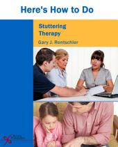 Here's How to Do Stuttering Therapy
