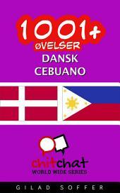 1001+ Øvelser dansk - Cebuano