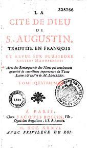 La Cité de Dieu de saint Augustin, traduite en françois (par Pierre Lombert) et revue sur plusieurs anciens manuscrits...: nelle éd. précédée de l'éloge du traducteur, par l'abbé Goujet