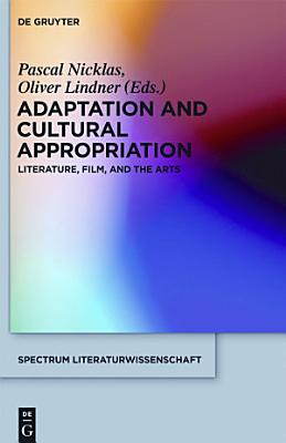 Adaptation and Cultural Appropriation
