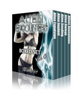 Alien Encounters: Boxed Set Volume 4 (Alien Abduction Paranormal Erotica)