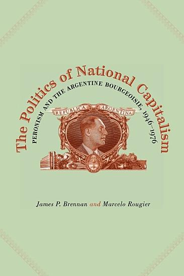The Politics of National Capitalism PDF