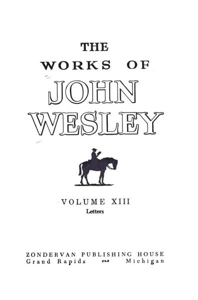 The Works Of John Wesley Letters