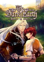 The Dark Earth: Hidden Past Vol. 2 (Yaoi Manga)