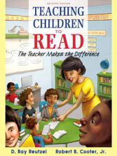 Teaching Children to Read: The Teacher Makes the Difference, Edition 7