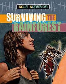 Surviving The Rainforest