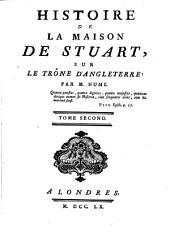 Histoire de la maison de Stuart, sur le trone d'Angleterre: Volume2