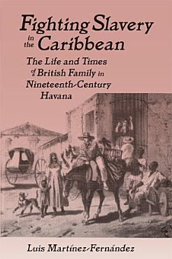 Fighting Slavery in the Caribbean PDF