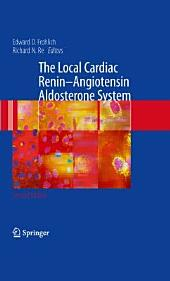 The Local Cardiac Renin-Angiotensin Aldosterone System: Edition 2