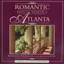 Romantic Days and Nights in Atlanta PDF