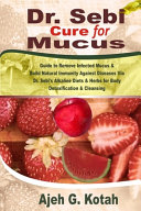 Dr. Sebi Cure for Mucus