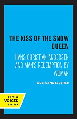 The Kiss of the Snow Queen