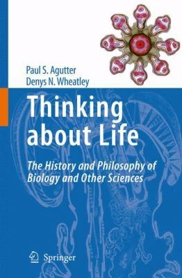 Thinking about Life PDF