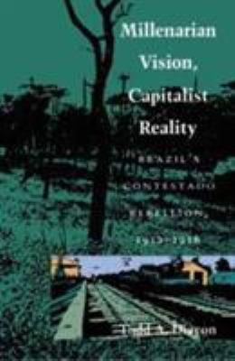 Millenarian Vision  Capitalist Reality PDF
