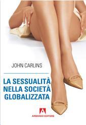 La sessualità nella società globalizzata