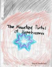 The Haunted Portal of Hopelessness
