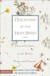 Disciplines Of The Holy Spirit Book PDF