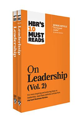 HBR s 10 Must Reads on Leadership 2 Volume Collection
