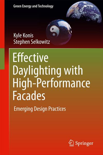 Effective Daylighting With High Performance Facades