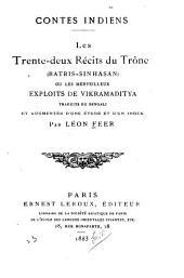 Contes indiens: Les trente-deux récits du trône (Batrissinhasan) ou, Les merveilleux exploits de Vikramaditya, Volume6