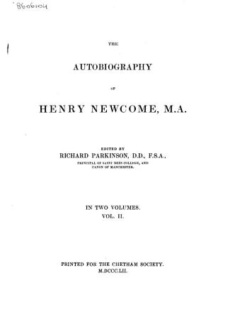 The Autobiography of Henry Newcome  M A  PDF
