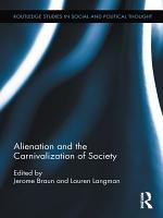 Alienation and the Carnivalization of Society PDF