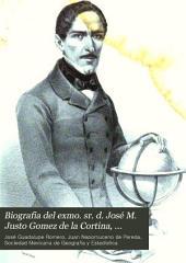 Biografia del exmo. sr. d. José M. Justo Gomez de la Cortina, conde de la Cortina