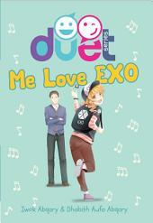 Me Love EXO: DUET