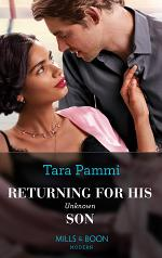 Returning For His Unknown Son (Mills & Boon Modern)