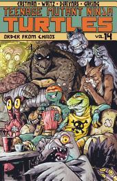 Teenage Mutant Ninja Turtles, Vol. 14: Order From Chaos