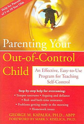 Parenting Your Out of control Child PDF