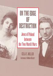 On The Edge Of Destruction Book PDF