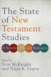 The State Of New Testament Studies Book PDF