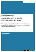 Politischer Wandel im Spiegel historisch politischer Lieder PDF