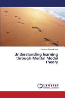 Understanding Learning Through Mental Model Theory