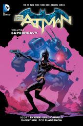 Batman Vol. 8: Superheavy: Volume 8