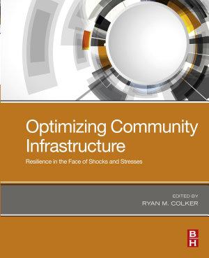 Optimizing Community Infrastructure