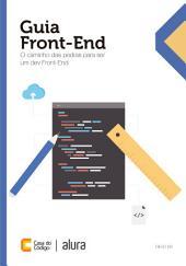 Guia Front-End: O caminho das pedras para ser um dev Front-End