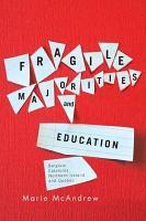 Fragile Majorities and Education PDF
