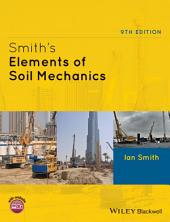 Smith's Elements of Soil Mechanics: Edition 9