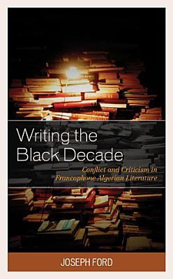 Writing the Black Decade PDF