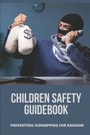 Children Safety Guidebook