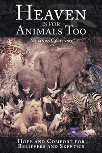 Heaven Is for Animals Too PDF