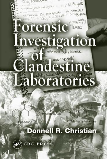 Forensic Investigation of Clandestine Laboratories PDF